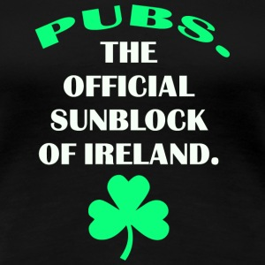 Pubs. The Original Sunblock of Ireland - Women's Premium T-Shirt