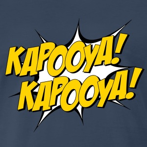 Kapooya!! - Men's Premium T-Shirt