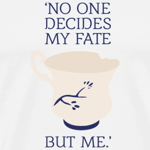 OUAT quote: No one decides my fate but me - Men's Premium T-Shirt