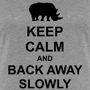 Keep Calm and Back Away Slowly - Women's Premium T-Shirt