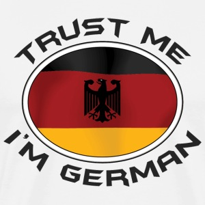 Trust Me I'm German T-Shirt - Men's Premium T-Shirt