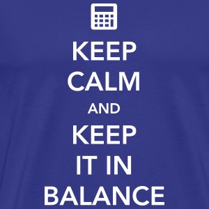Keep Calm and Keep it in Balance T-Shirts - Men's Premium T-Shirt