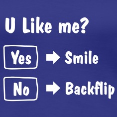 Smile or Backflip T-shirt