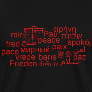 PEACE - WORLDWIDE - INTERNATIONAL LANGUAGES - PAIX - Men's Premium T-Shirt