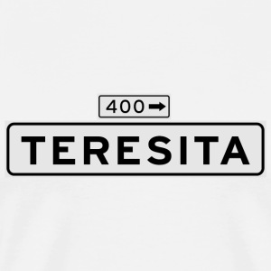 Teresita Street Sign T-shirt - Men's Premium T-Shirt