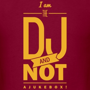 saying: I´m the DJ T-Shirts - Men's T-Shirt