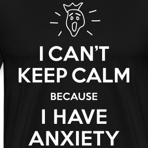 Calm Anxiety - Men's Premium T-Shirt