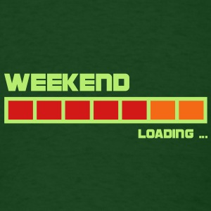 Weekend Loading | create your own funshirt T-Shirts - Men's T-Shirt