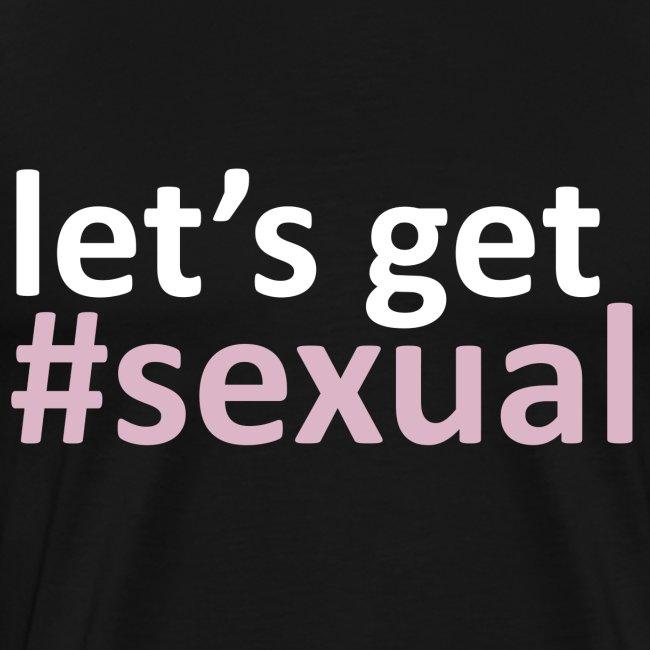 Let's Get #Sexual
