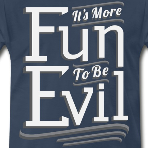 It's More Fun To Be Evil