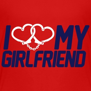 I Love my Girlfriend Baby & Toddler Shirts - Toddler Premium T-Shirt
