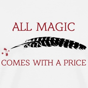 OUAT Quote: All magic comes with a price - Men's Premium T-Shirt