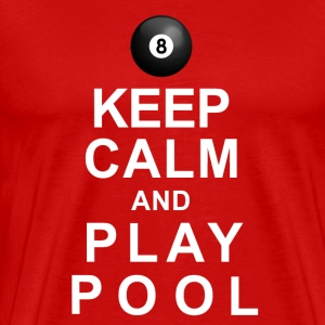 Keep Calm and Play Pool T-Shirts - Men's Premium T-Shirt