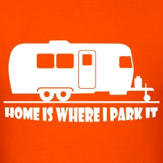 home_is_where_i_park_it T-Shirts