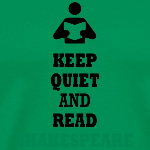 Keep Quiet and Read Shakespeare T-Shirts - Men's Premium T-Shirt