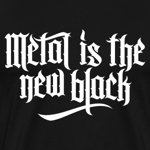 Metal is new the black 1 T-Shirts - Men's Premium T-Shirt