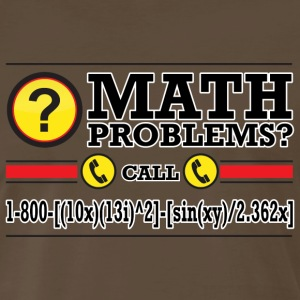Math Problems? T-Shirts - Men's Premium T-Shirt