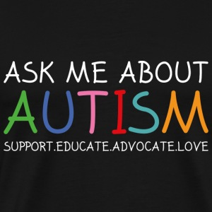 Ask Me About Autism - Men's Premium T-Shirt