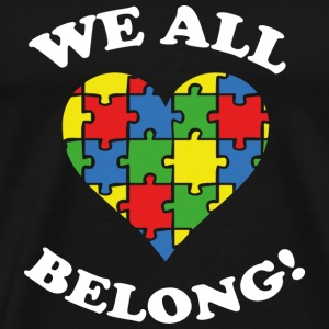 We All Belong! - Men's Premium T-Shirt