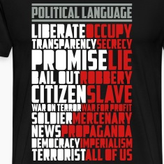 Political Language (3 Color) T-Shirts