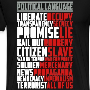 Political Language (3 Color) T-Shirts - Men's Premium T-Shirt