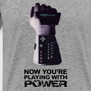 Now you're playing with power - Men's Premium T-Shirt
