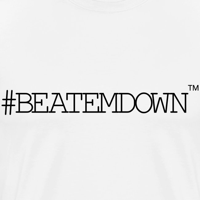 #BEATEMDOWN Classic (Men's 3X+)