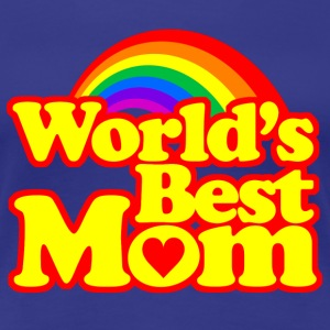 World's Best Mom - Women's Premium T-Shirt