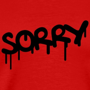 Sorry Graffiti T-Shirts - Men's Premium T-Shirt