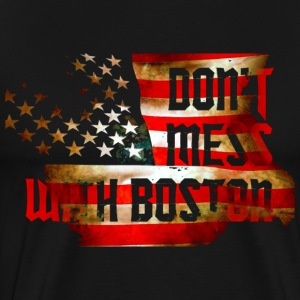 Don't Mess With Boston Back to Beantown T-Shirts - Men's Premium T-Shirt