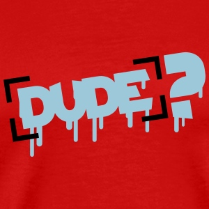 Dude Design T-Shirts - Men's Premium T-Shirt