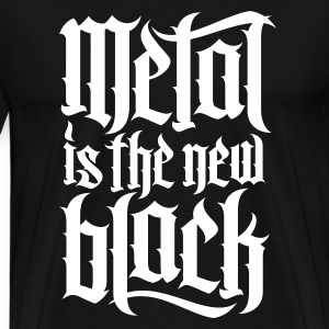 Metal is new the black 2 T-Shirts - Men's Premium T-Shirt