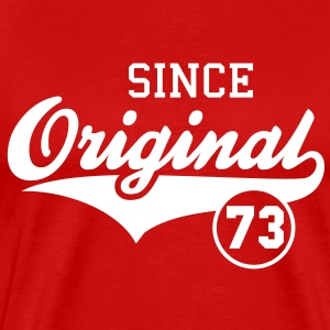 Original SINCE 1973 T-Shirt - 40th birthday - Men's Premium T-Shirt
