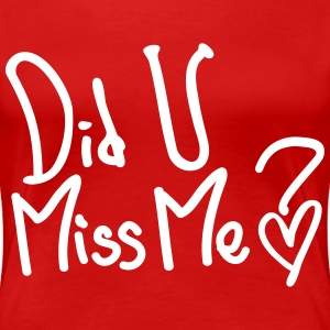 Did U Miss Me? Women's Plus Size Basic T-shirt - Women's Premium T-Shirt
