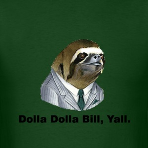Dolla Dolla Bill, Yall - Men's T-Shirt