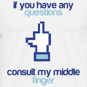 Consult my middle finger T-Shirts - Men's Premium T-Shirt