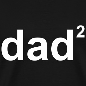 Dad Of Two - Men's Premium T-Shirt