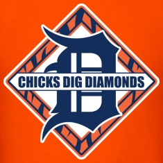 Chicks Dig Diamonds T-Shirts