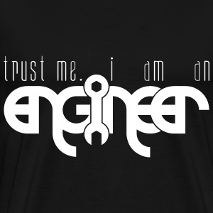 Trust me, I am an Engineer T-shirt - Men's Premium T-Shirt