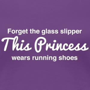 This princess wears running shoes Women's T-Shirts - Women's Premium T-Shirt