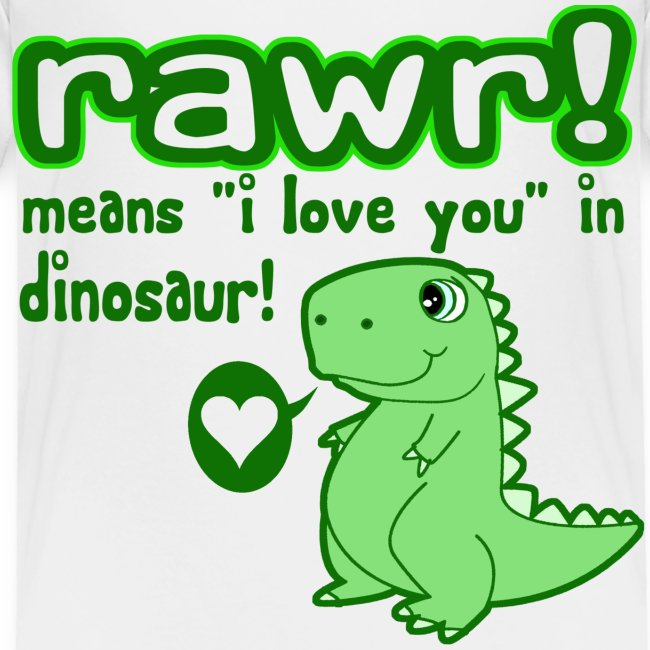 Rawr Means I Love You In Dinosaur Wall Decal