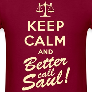 Keep calm and better call Saul - Men's T-Shirt