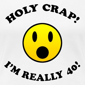 40th Birthday Gag Gift - Women's Premium T-Shirt