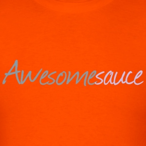 awesome sauce T-Shirts - Men's T-Shirt
