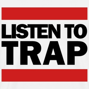 Listen To Trap Black Logo T-Shirts - Men's Premium T-Shirt