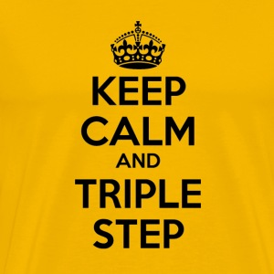 Keep Calm and Triple Step - Men's Premium T-Shirt