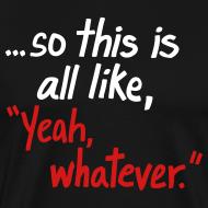 Design ~ Yeah Whatever NEW