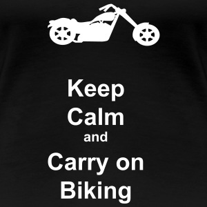 Keep calm and carry on biking - Women's Premium T-Shirt