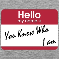 you know who i am T-Shirts