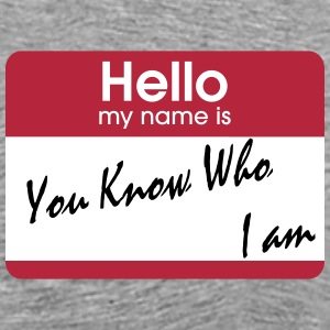 you know who i am T-Shirts - Men's Premium T-Shirt